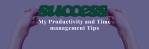 productivity and time management tips